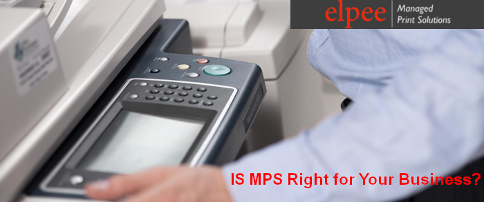 How do I know if Managed Print Solution is Right for my Business?